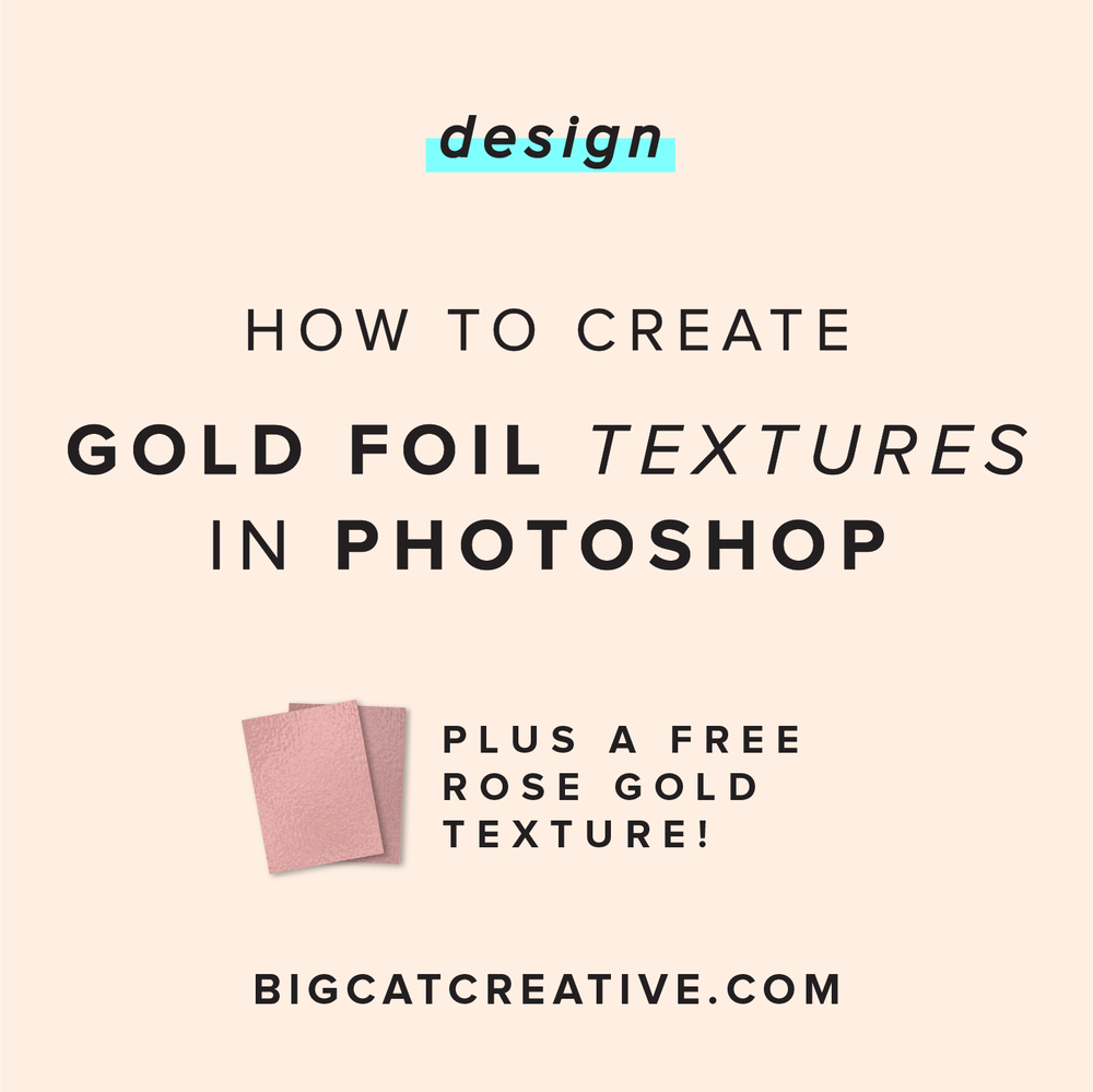 How to create a gold foil texture in photoshop big cat creative how to create a gold foil texture in photoshop big cat creative branding and website design for creative entrepreneurs ccuart Image collections