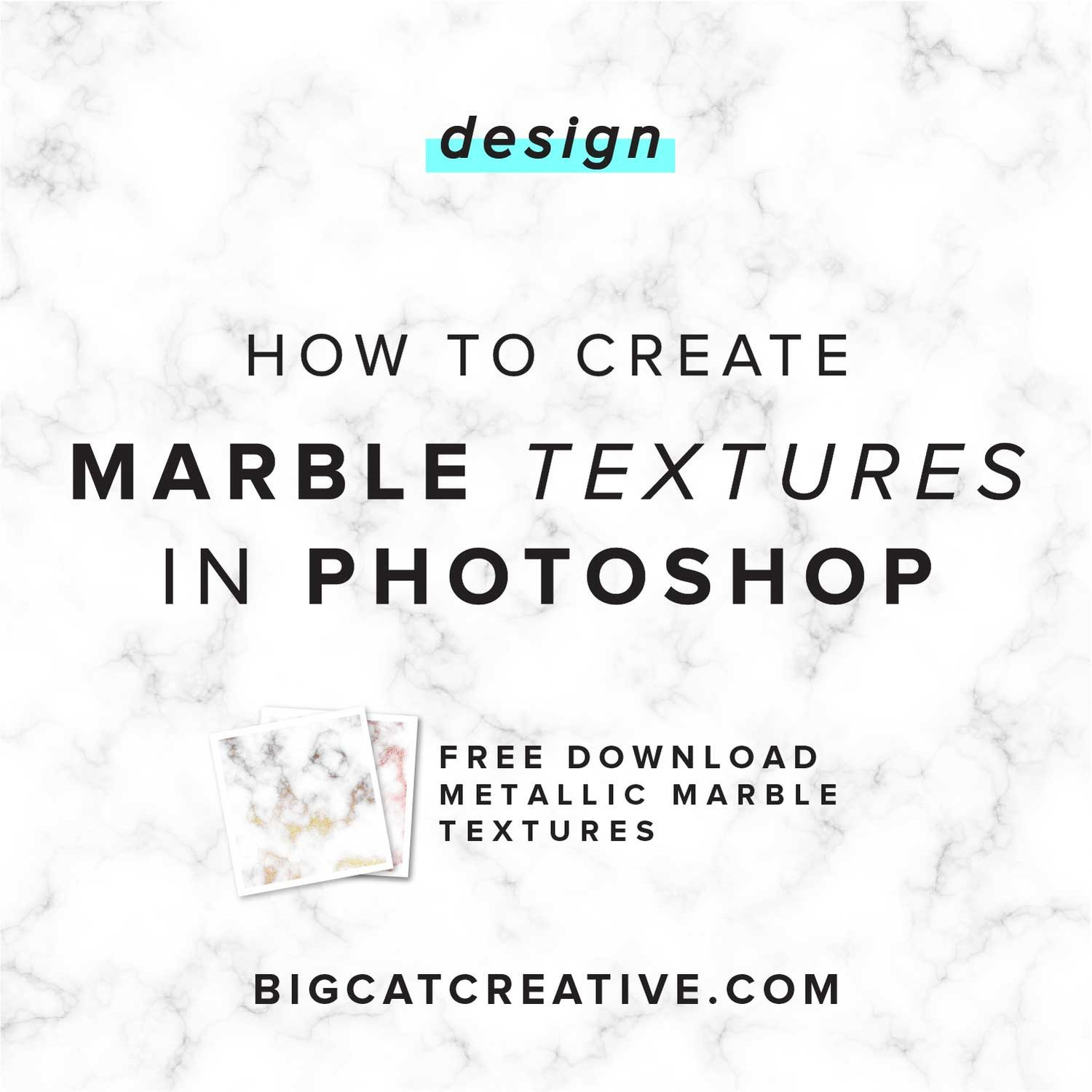 How to Create Marble Textures in Photoshop — Big Cat Creative