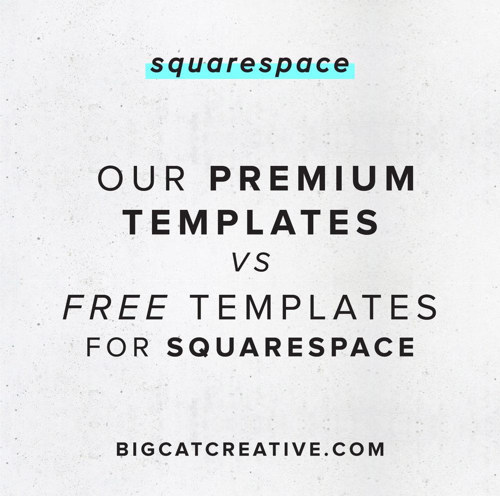 Our Premium Squarespace Templates Vs The Free Squarespace Templates