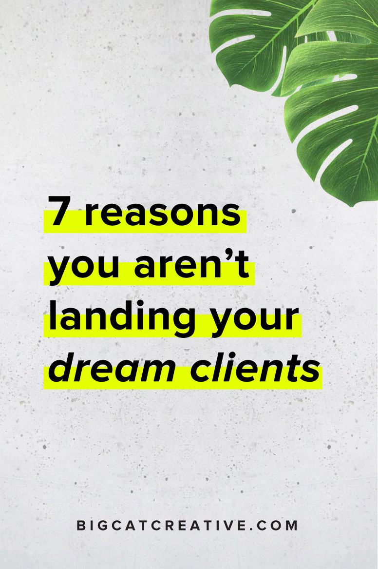 Why you aren't landing your ideal clients and how to land them!