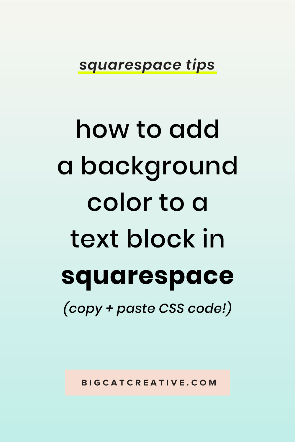Learn how to Add a Background Color to a Text Block in Squarespace with this basic copy and paste CSS code for Squarespace #squarespace Squarespace Tips and Tutorials by Big Cat Creative