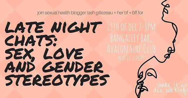"""we very excited for this workshop tonight as part of our December SHAKE IT UP dec collab with @oneeighty_av + @balancedstudio ⭐️""""Let's face it, for most of us, school Sex Ed was pretty shit, and conversations about how sexism impacts our lives were almost non-existent. Join sexual health blogger and writer Tash Gillezeau for a fun, insightful talk with her boyfriend Ben Robinson and one of her best friends Ellen Laughton on sex, pleasure, gender expectations and all the BS we internalise growing up we have to later unlearn."""" Free + bookings essential :)"""