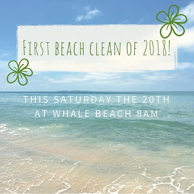 The Green Team is back for 2018!! 👍🏼 So let's start off with a beach clean at Whale Beach! This Saturday 8am. Meet in front of the surf club. I hope to see you all there to help kick off our beach cleans for this new year! 💚