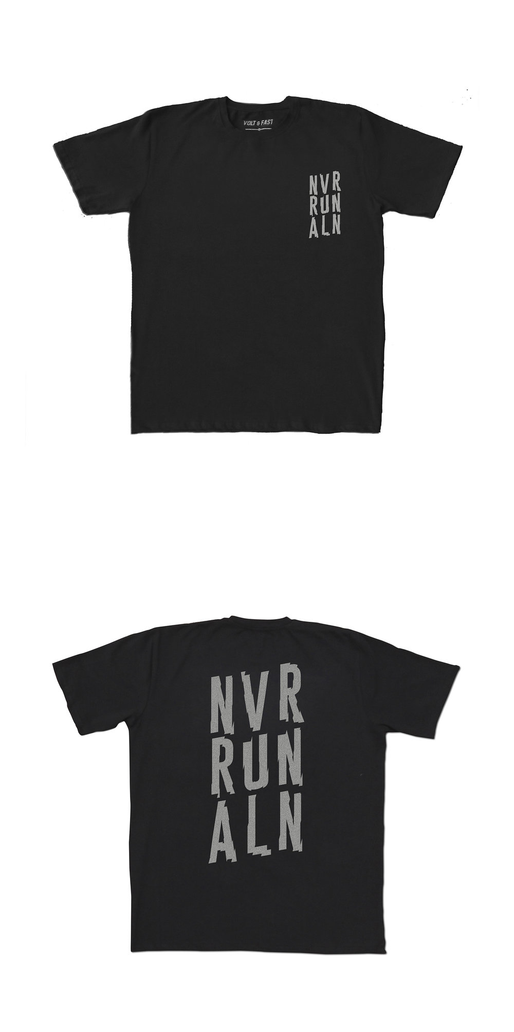 NEVER RUN ALONE   Never Not Running Collection  Features:  - Cotton spandex fabric - Printed with reflective ink - Reflective label - Regular fit  Rp 250.000