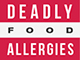Deadly Food Allergies