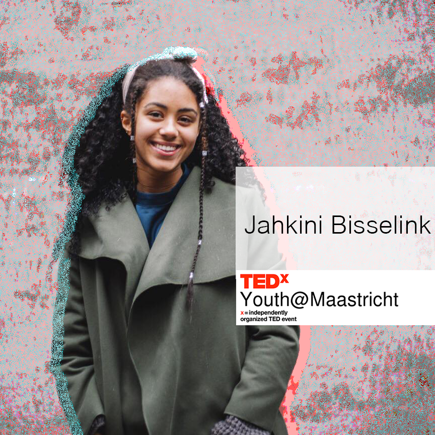 Jahkini Bisselink - Jakhini Bisselink is the Dutch Youth Ambassador of the United Nations representing all young people in The Netherlands. Jakhini is auspiciously bridging the gap between young people and politics, fighting to let their voices be heard in national and international decision-making. She is currently also studying pedagogic and educational sciences at the University of Amsterdam.