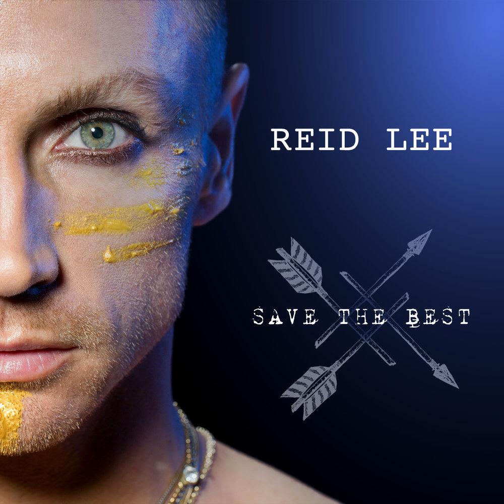 ReidLee_SaveTheBest_Cover_v03.jpg