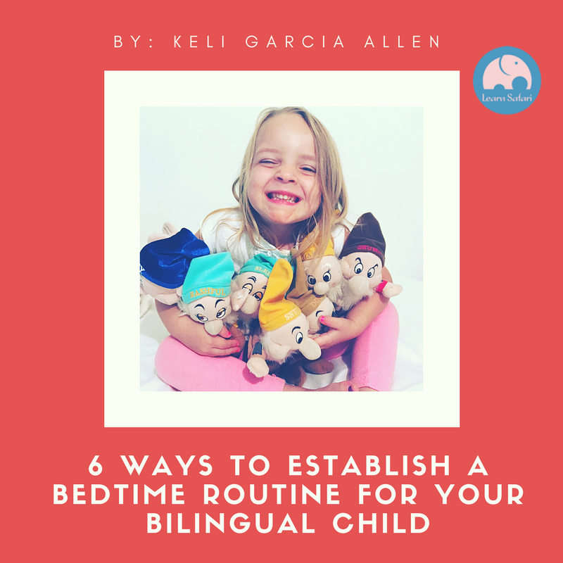 6 Ways to Establish a Bedtime Routine For Your Bilingual Child - Learn more about bilingualism...