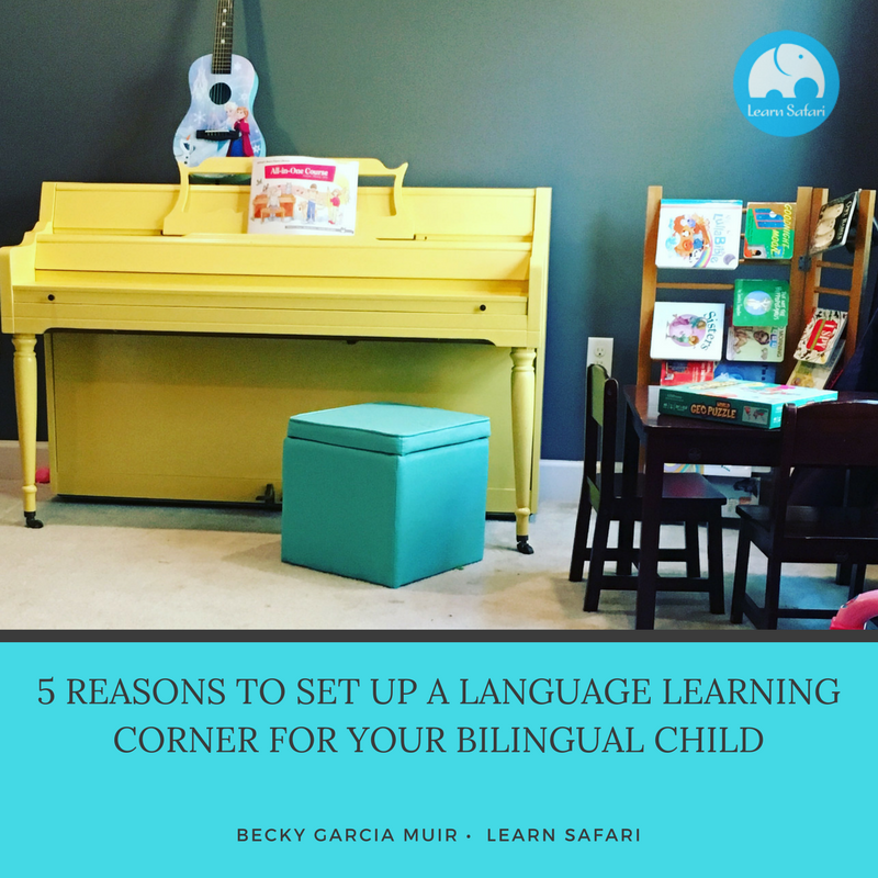 5-Reasons-to-set-up-a-Language-Learning-corner-for-your-bilingual-child.png