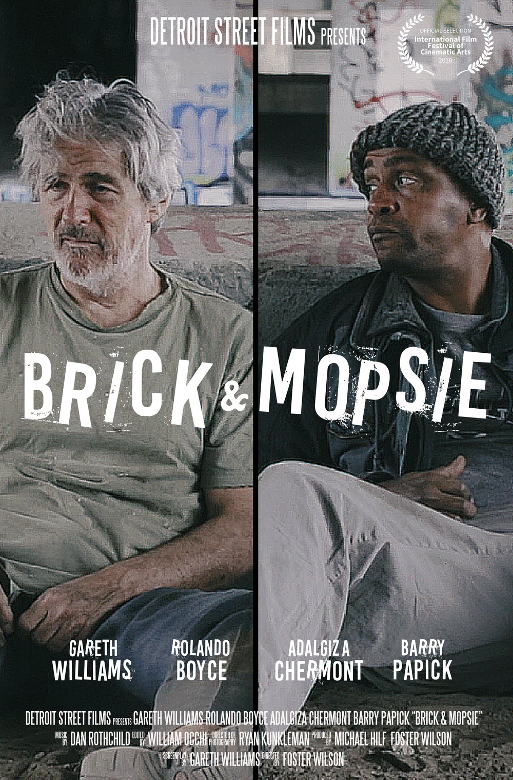 BRICK & MOPSIE - a short filmdirected by Foster Wilsonwritten by Gareth Williamsstarring Rolando Boyce, Gareth Williams, Adalgiza Chermont & Barry Papick---Nestled beneath a highway overpass, Brick and Mopsie attempt to tackle the pressing issues of their time, including manhood, ownership and the fragility of life. In a world where sturdy shoes and stolen grocery carts are prized possessions, these two men ultimately learn what's worth fighting for... and what isn't.---// OFFICIAL SELECTION // International Film Festival of Cinematic Arts 2016Premiered December 6, 2016Los Angeles, California