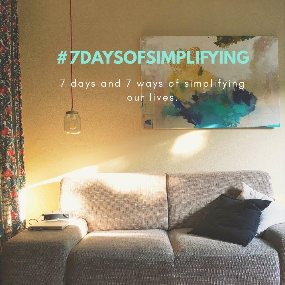 #7daysofsimplifying