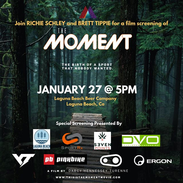 Laguna Beach, @the_moment_movie is coming for ya!  Film star @richieschley is hosting a screening on Jan 27 at the Laguna Beach Beer Co, 5pm. Even @bretttippie will be there!  Prizes from @dvosuspension, @crankbrothers, @pinkbike, @ergonbike, @sportrx, @yt_industries and more!