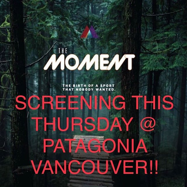 Did you know that @patagonia now makes amazing mountain bike clothing? To celebrate, this Thursday at 7pm @patagoniavancouver is hosting a FREE screening of @the_moment_movie! There will be beer, some snacks from @patagoniaprovisions, prizes, and a sneak peak of their new clothing line! Oh, and Director @hellodarcy will be there too :)