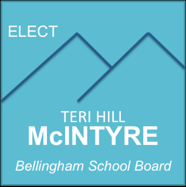 Teri Hill-McIntyre for Bellingham School Board