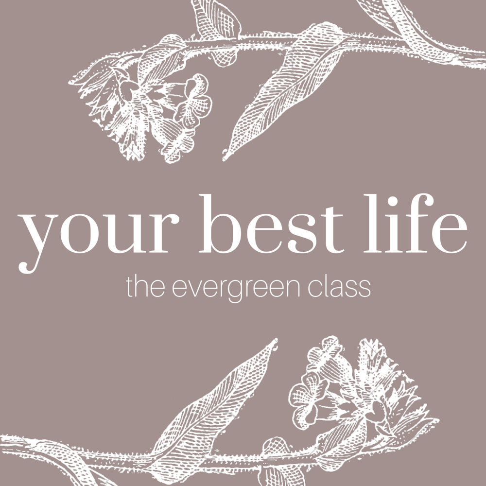 Your Best Life - The Evergreen Course.png