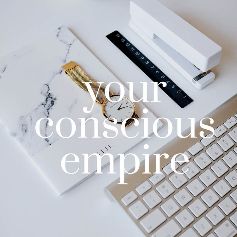 Your Conscious Empire - by Kelly Trach .jpg