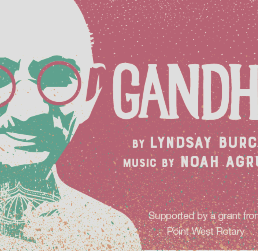 Starting January, I will be in the new musical,  Ghandi  at B Street Theatre! Written by Lyndsay Burch. --JANUARY-MARCH 2018