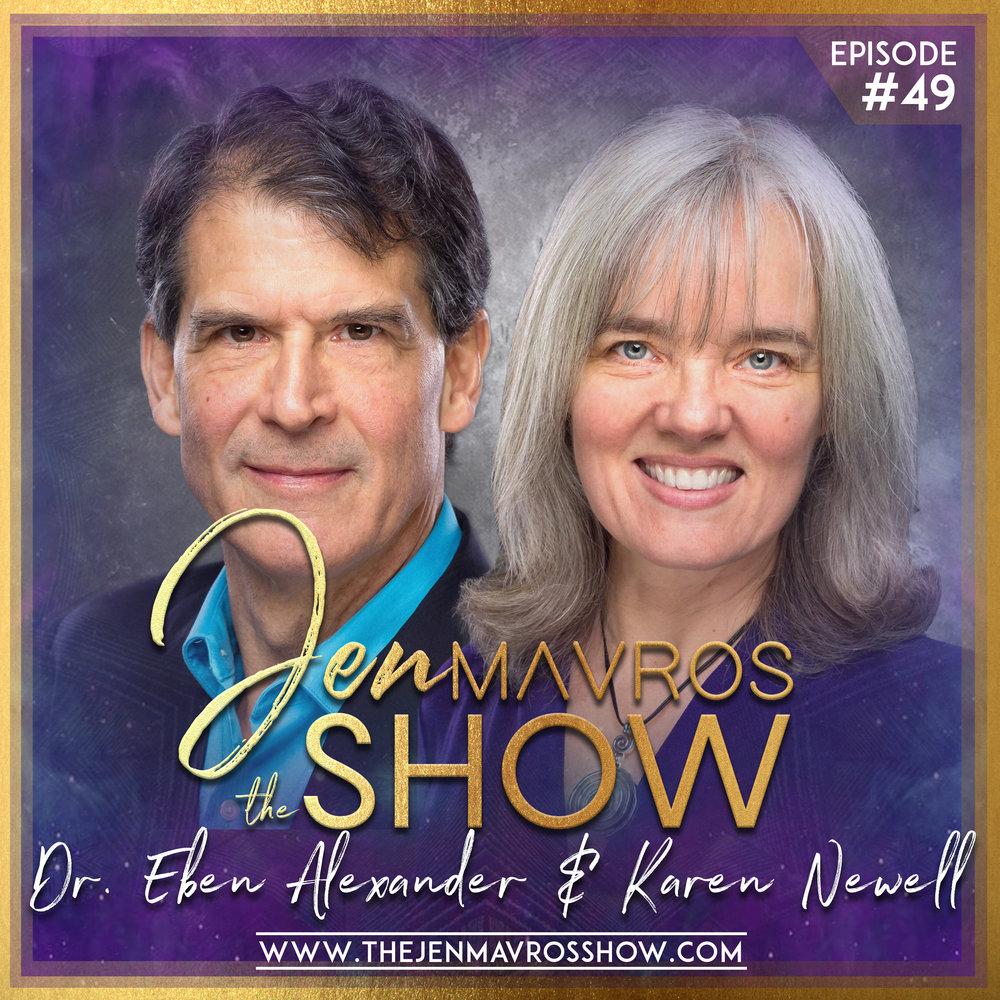 Dr. Eben Alexander & Karen Newell - Living In A Mindful Universe
