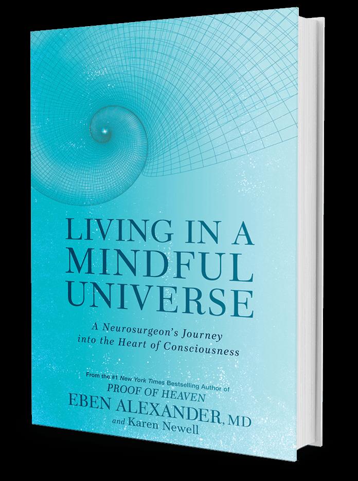 Living-in-a-Mindful-Universe_Eben-Alexander.png
