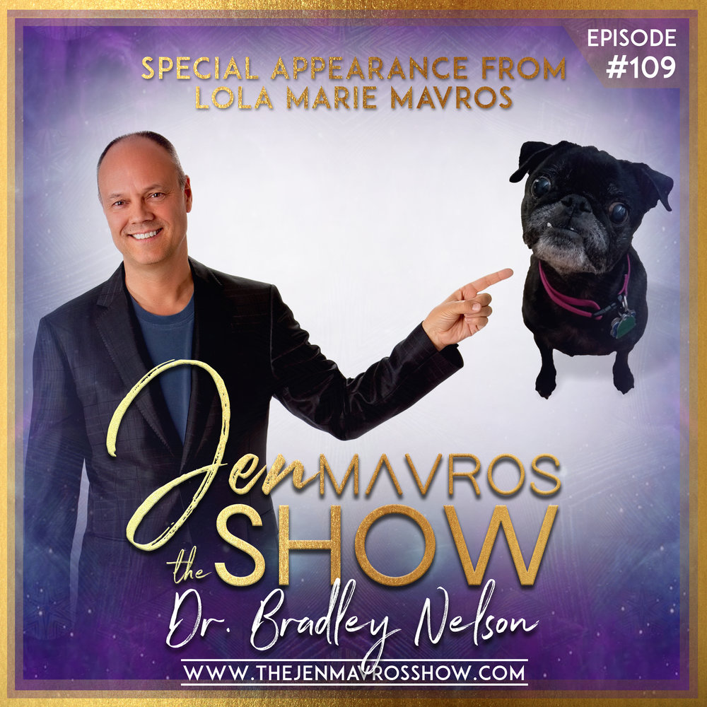 Dr. Bradley Nelson - SPECIAL APPEARANCE FROM LOLA MARIE MAVROSComing Nov 19th