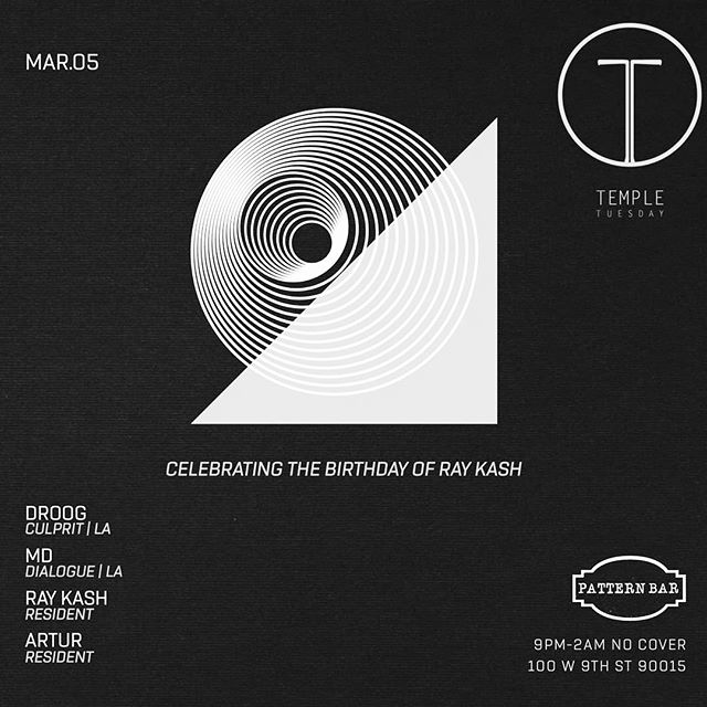 Catch @artur.music at @templelosangeles tonight with a solid line-up! Celebrating our friend @raygasm! #PatternBar #Temple #LosAngeles