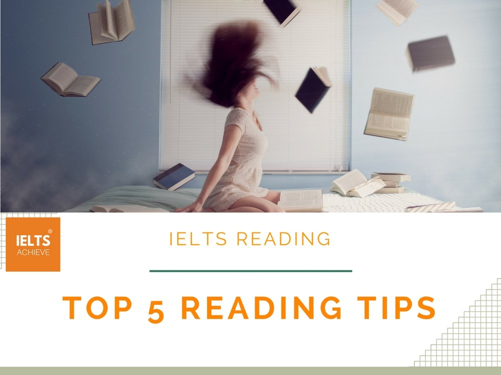 Top 5 reading tips ielts achieve ielts reading tips for a high band score ccuart Images