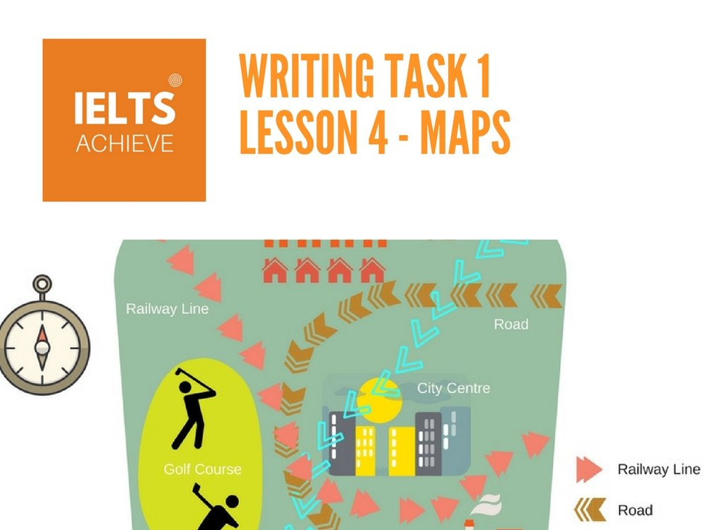 IELTS academic writing task 1 lesson on writing map essays