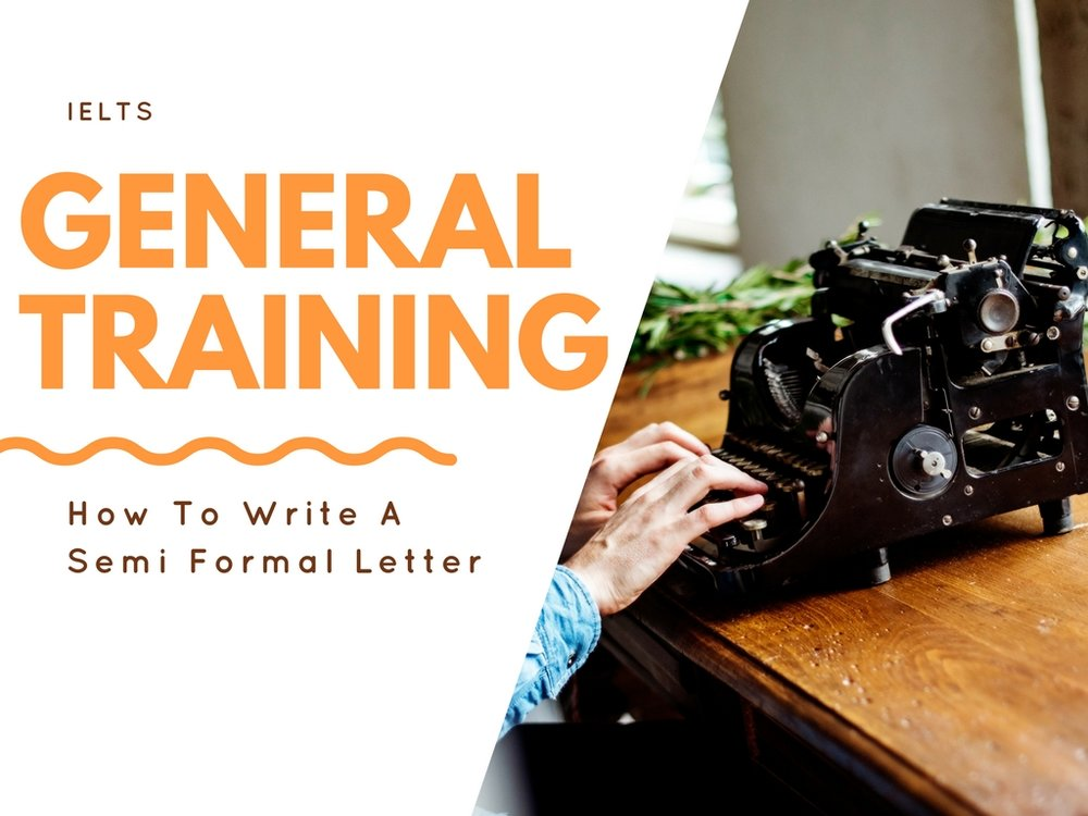 how to write a semi formal letter