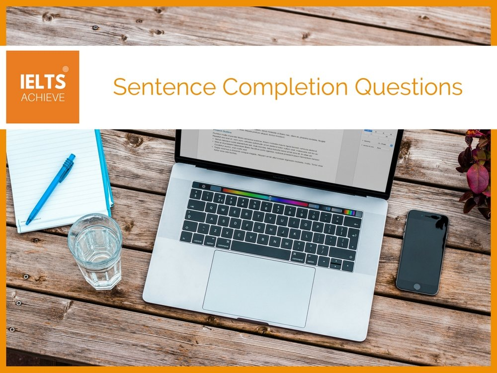 IELTS listening sentence completion questions