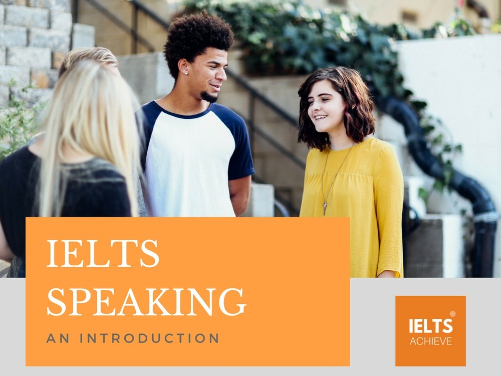 An introduction to IELTS speaking