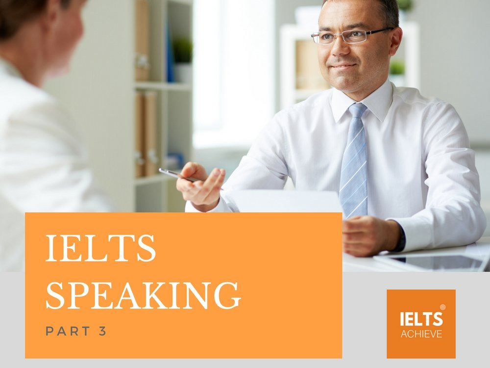 An introduction to IELTS speaking part 3