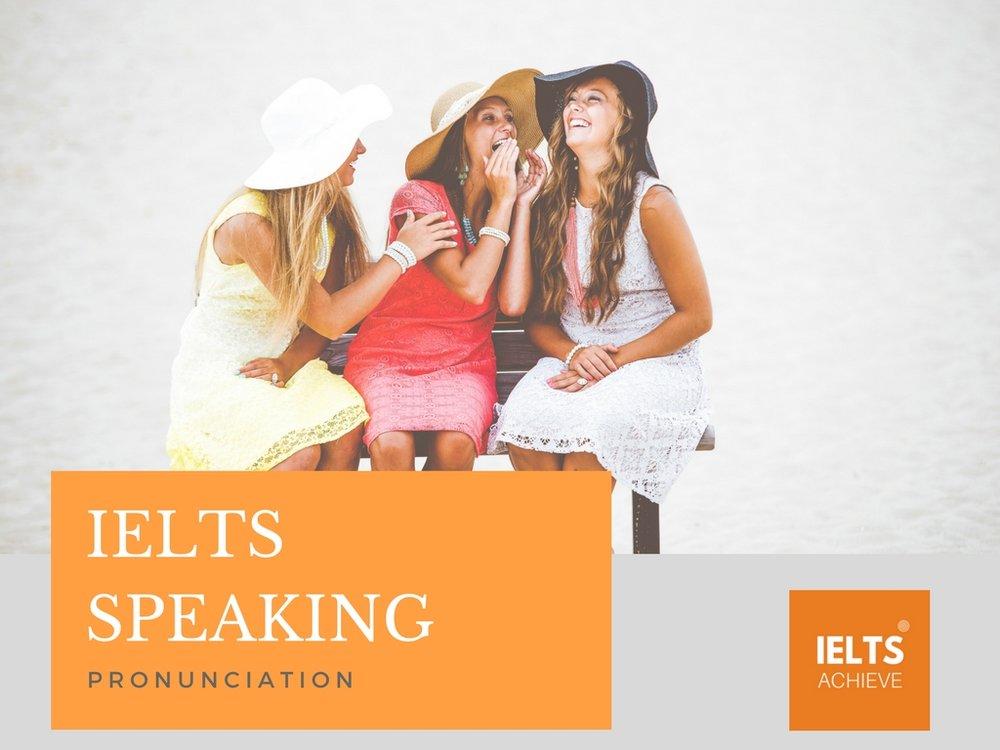 IELTS speaking pronunciation