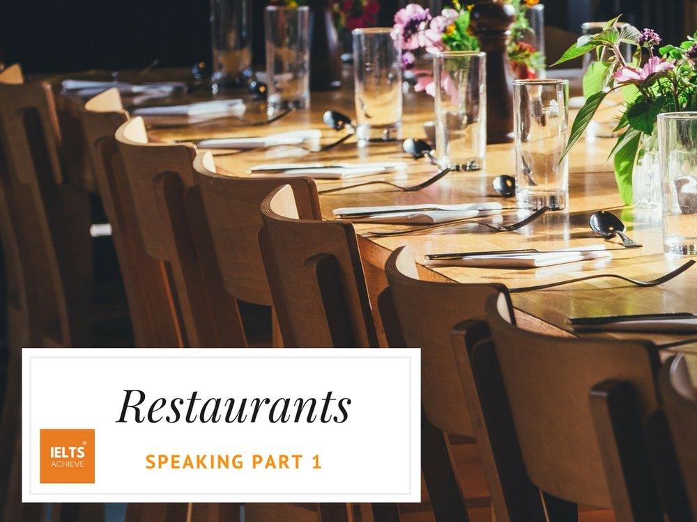 IELTS speaking part 1 questions on restaurants