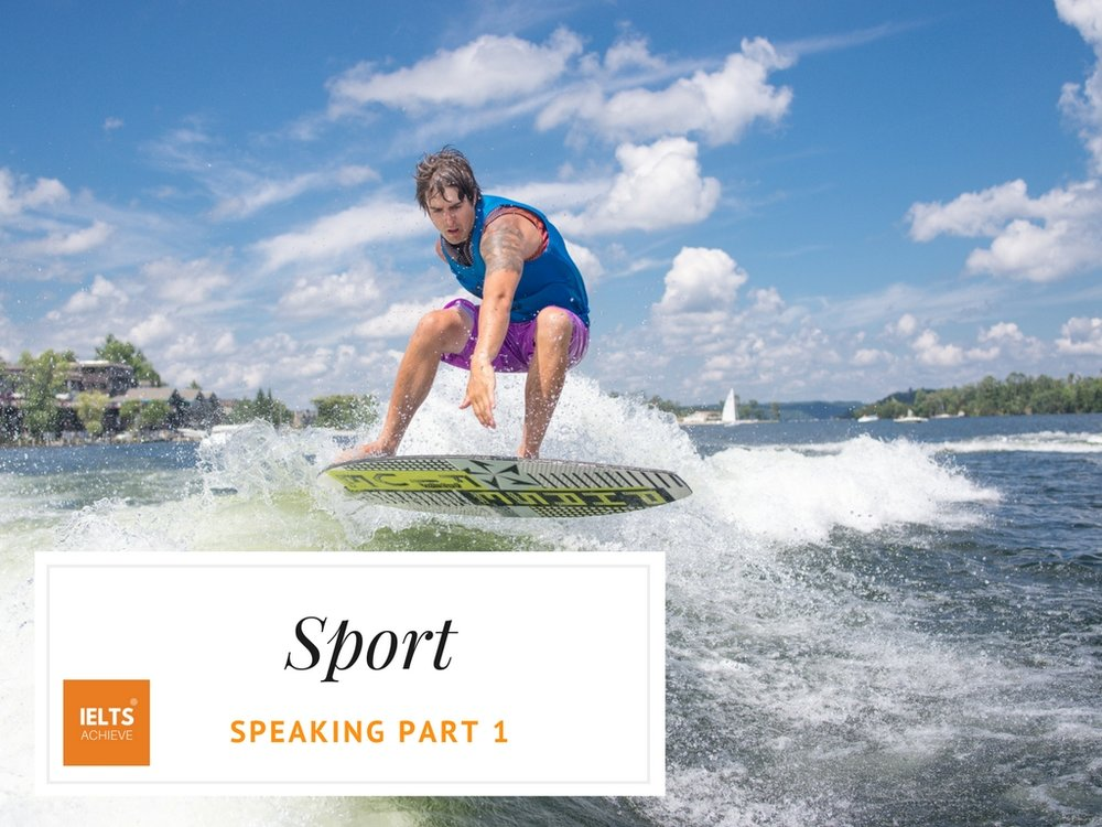 IELTS speaking part 1 questions on sport