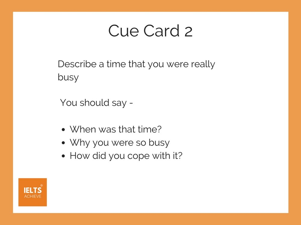 IELTS speaking part 2 cue card about being busy