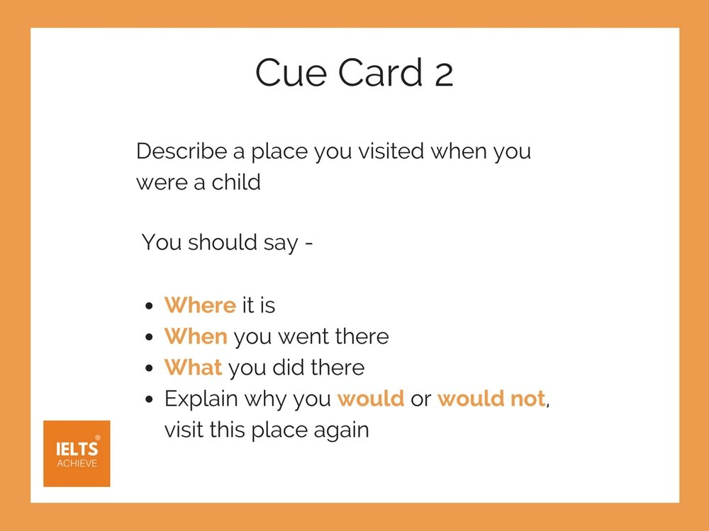 IELTS speaking part 2 place you visited when you were a child cue card