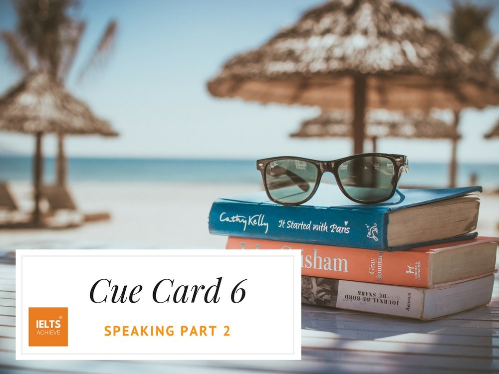 IELTS speaking part 2 cue card the perfect vacation