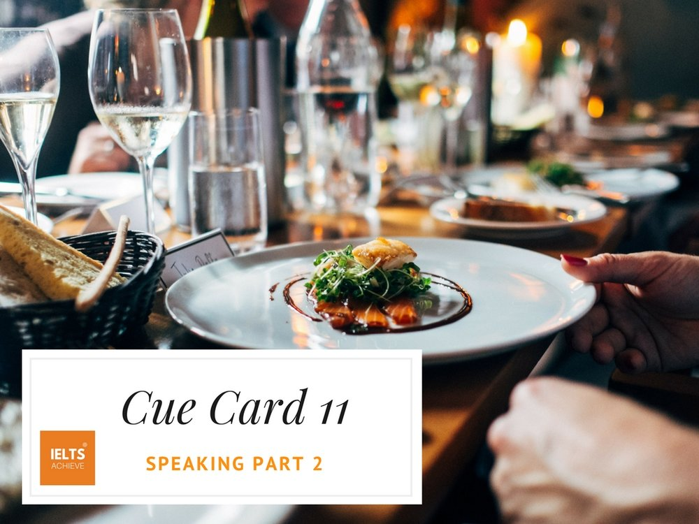 IELTS speaking part 2 cue card describe a restaurant you enjoyed going to