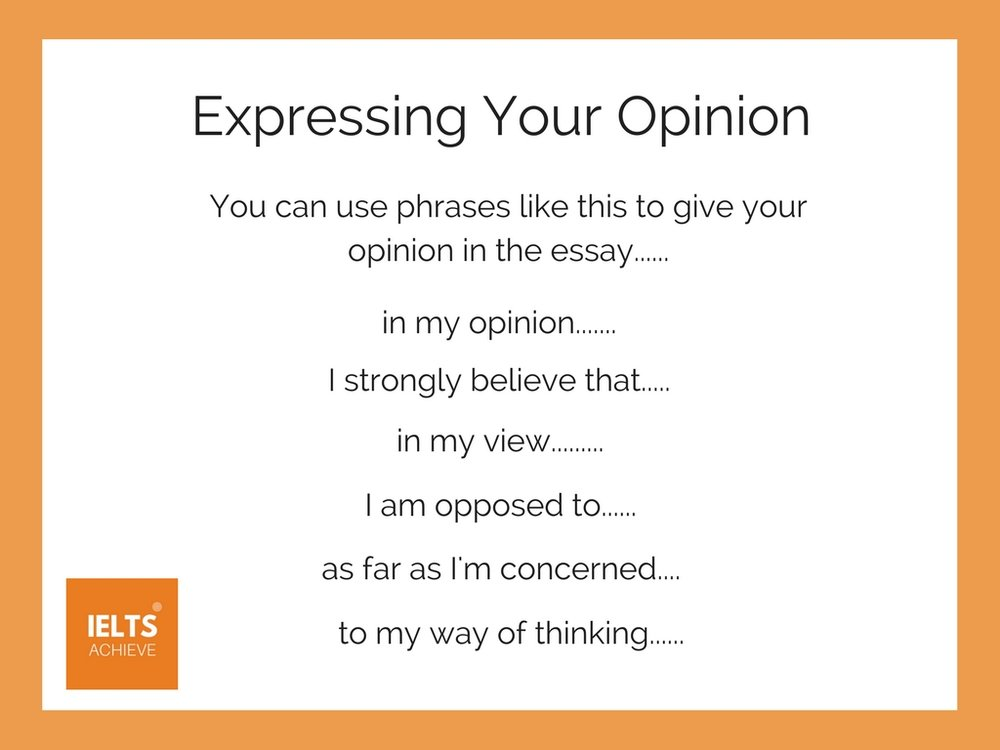 how to express your opinion in IELTS speaking