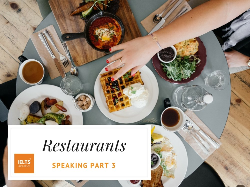 IELTS speaking part 3 questions about restaurants