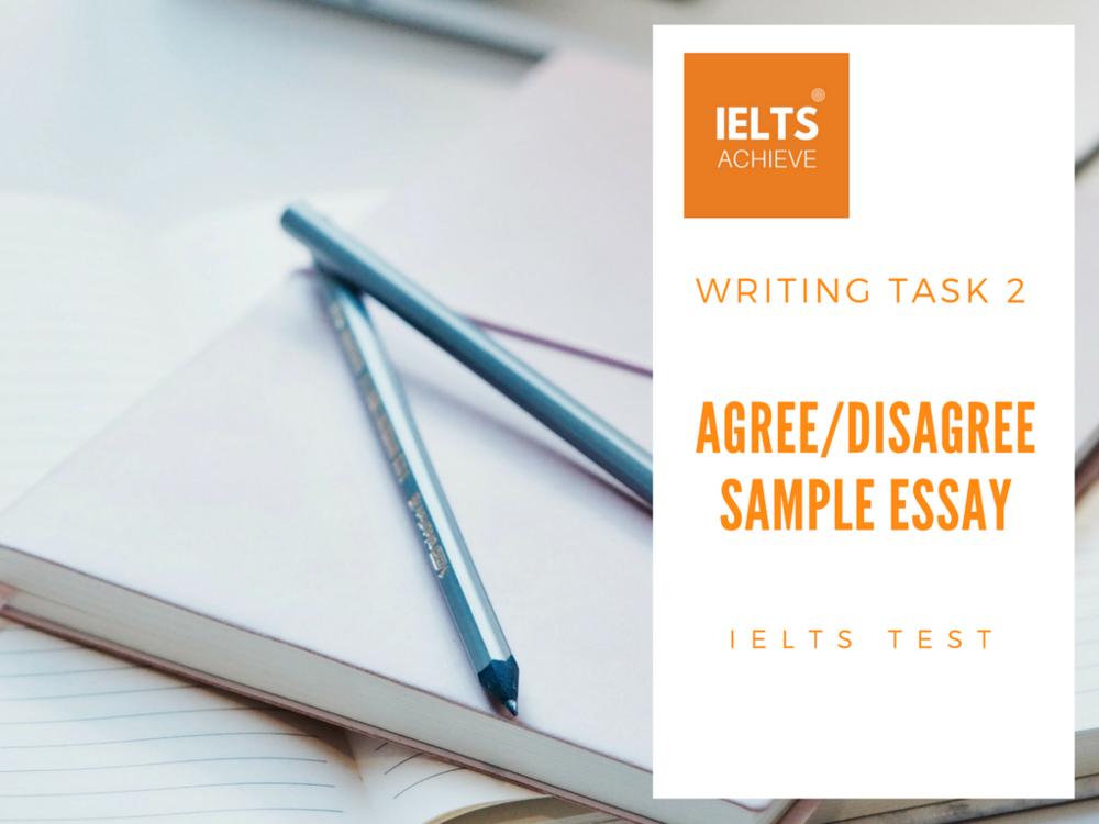 IELTS agree disagree essay samples