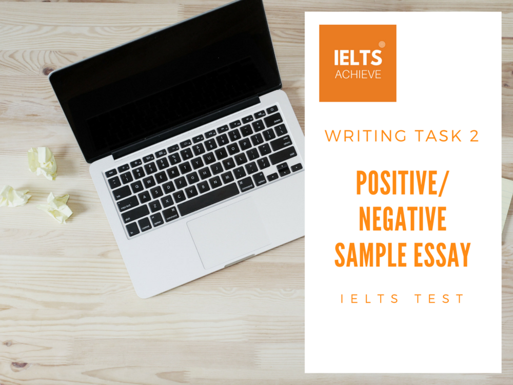 IELTS writing task 2 positive or negative essay