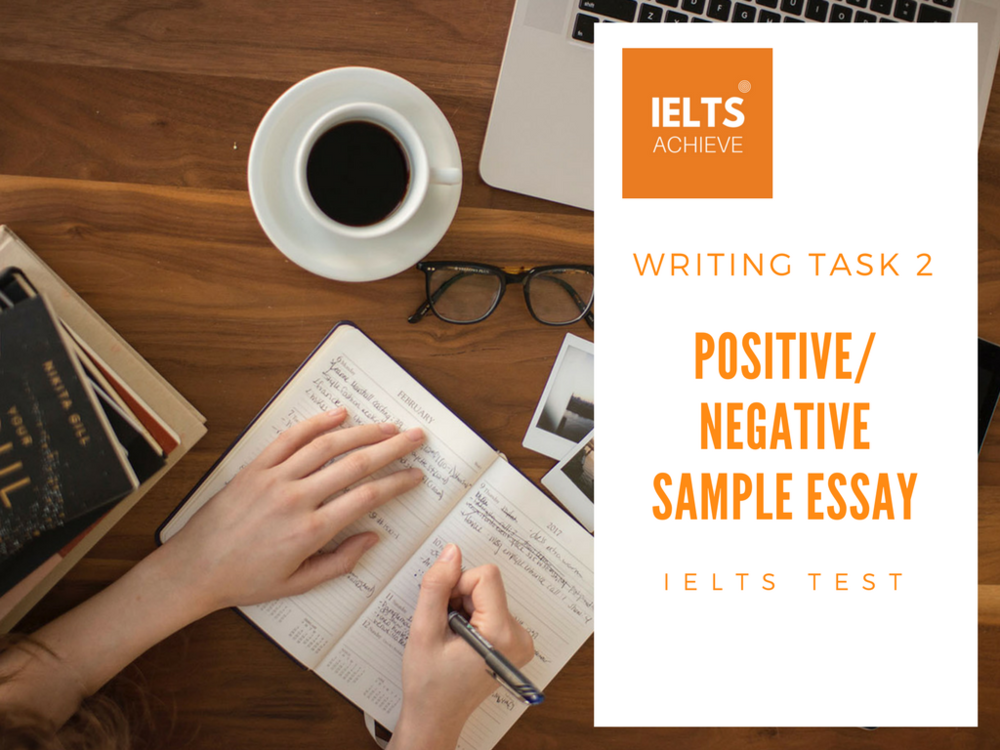 IELTS PositiveNegative Essay Sample 2 Technology IELTS ACHIEVE
