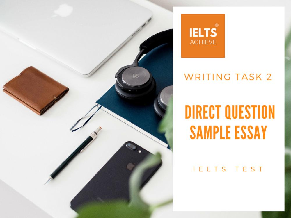 IELTS direct question essay