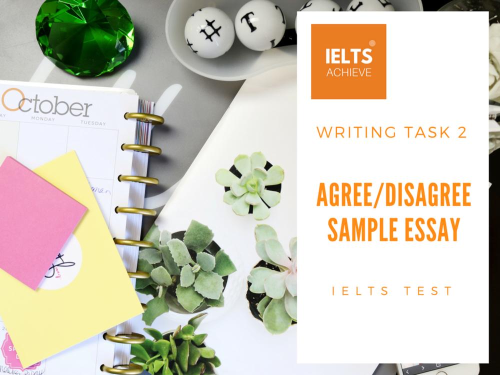 IELTS agree or disagree essay