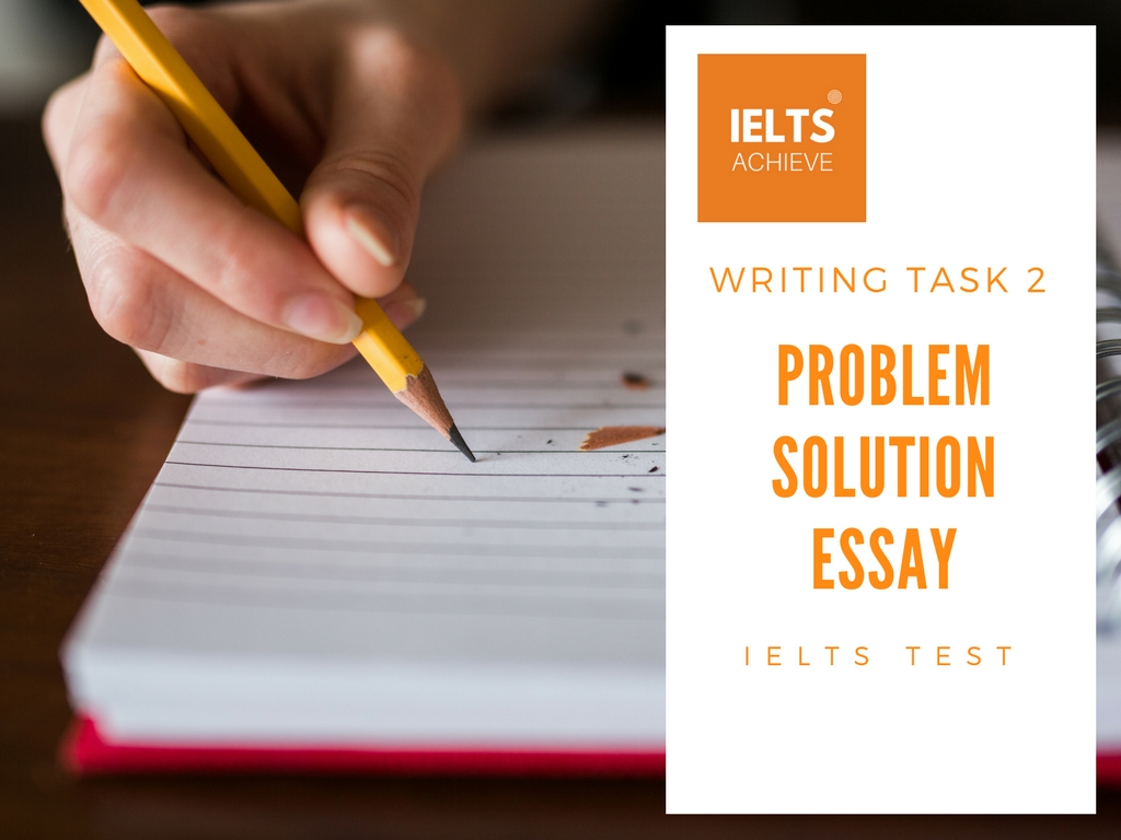 How to structure a problem solution essay