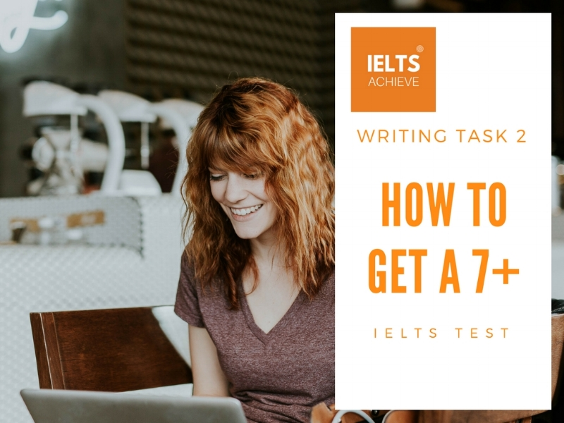 How to get a band score 7 or above in the academic IELTS test