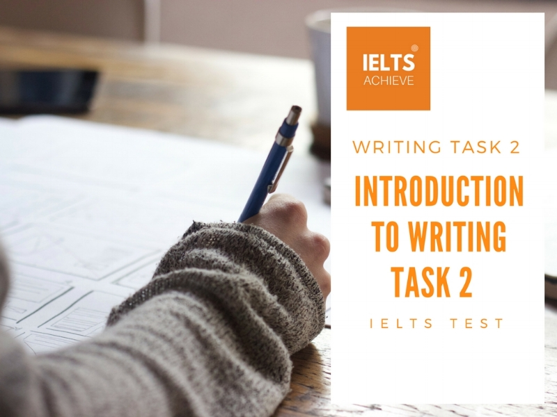 An introduction to IELTS academic writing task 2