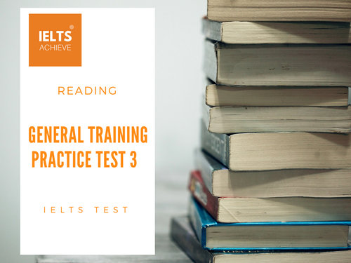 IELTS General Training Reading Practice Test 4 - Section 3 — IELTS