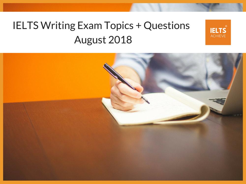 Recent IELTS Writing Exam Topics 2018